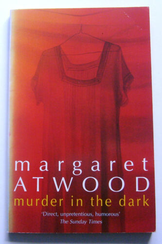 1 of 1 - Margaret Atwood - Murder in the Dark 1998 Virago Press Paperback