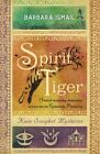Spirit Tiger by Barbara Ismail (Paperback, 2016)