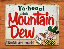 "TIN-UPS TIN Sign ""Yahoo Mountain Dew"" Vintage Soda Ad Garage Alcohol Bar"