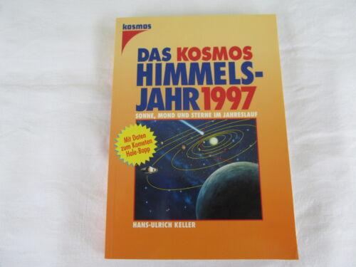1 von 1 - Keller, Hans-Ulrich : Das Kosmos Himmelsjahr 1997 : Sonne, Mond und Sterne ...
