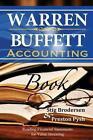Warren Buffett Accounting Book: Reading Financial Statements for Value Investing by Stig Brodersen, Preston Pysh (Paperback, 2014)