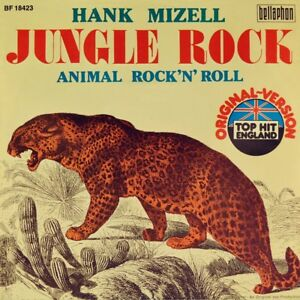 7-034-HANK-MIZELL-Jungle-Rock-Animal-Rock-039-n-039-Roll-BELLAPHON-Rockabilly-like-NEW