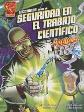 Lecciones sobre la seguridad en el trabajo cientÃfico con Max Axiom, supercientÃ