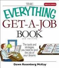 Everything Get a Job Book 2nd Edition The tools/strategies needed to get a job
