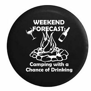 11c6f499d Weekend Forecast Camping with a Chance of Drinking Campfire Spare ...