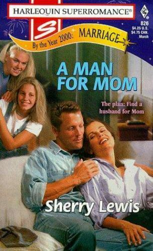 A Man for Mom by Sherry Lewis