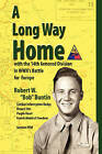 A Long Way Home by Robert W. Buntin (Paperback, 2008)