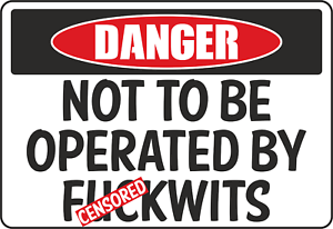 """Dewalt Makita ToolBox Sticker Decal /""""Not To Be Operated By F*kwits/"""" black n deck"""