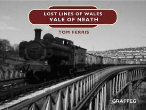 Lost-Lines-Vale-of-Neath-by-Tom-Ferris