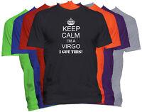 Keep Calm I'm A VIRGO T-Shirt Zodiac Sign Funny Tee