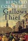 Gallows Thief by Bernard Cornwell (2002, Hardcover)