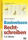 Basiswissen Rechtschreiben. 1./2. Klasse von Marlis Erni-Fähndrich (2011, Taschenbuch)