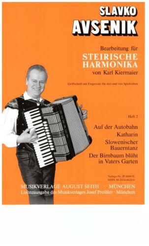 Steirische 2 Steirische Harmonika Noten Bearbeitungen f Slavko AVSENIK