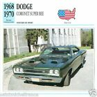 DODGE CORONET SUPER BEE 1968 1970 CAR VOITURE USA ETATS-UNIS CARTE CARD FICHE