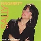 Sally Fingerett - Woman's Gotta Do Her Thing (2004)