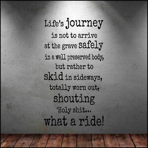 Large Wall Quote Life Journey Not About Ride Holy Skid Sticker Vinyl