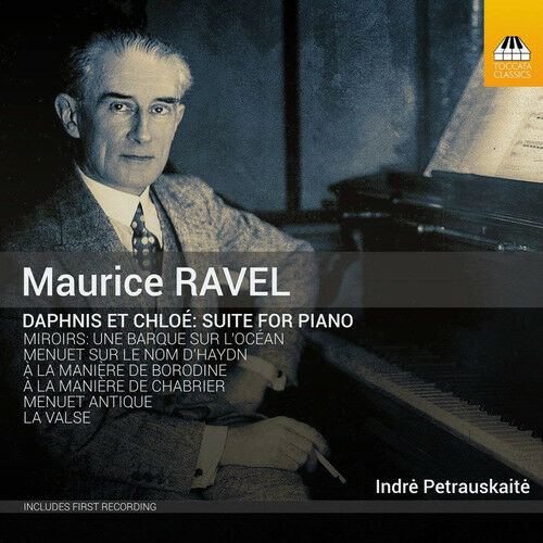 Maurice Ravel : Maurice Ravel: Daphnis Et Chloé - Suite for Piano CD (2018)