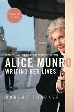 Alice Munro: Writing Her Lives, Thacker, Robert, New Book