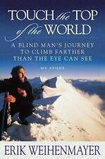 Touch the Top of the World Blind Man's Journey to Climb Farther Than HC Free Shi
