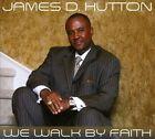 We Walk By Faith [Digipak] by James D. Hutton (CD, Top Flight)
