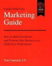 Family Child Care Marketing Guide: How to Build Enrollment and Promote Your Busi