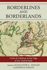 Borderlines and Borderlands: Political Oddities at the Edge of the Nation State by Rowman & Littlefield (Paperback, 2009)