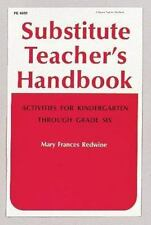 Substitute Teacher's Handbook: Activities for Kindergarten Through Grade Six
