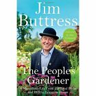 The People's Gardener by Jim Buttress (Hardback, 2016)