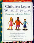 Children Learn What They Live by Rachel Harris, Dorothy Law Nolte (Paperback, 1998)