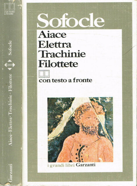 AIACE, ELETTRA, TRACHINIE, FILOTTETE. . 1988. IIIED.
