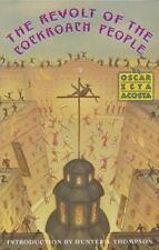 The Revolt of the Cockroach People by Oscar Z. Acosta and Oscar Zeta Acosta...