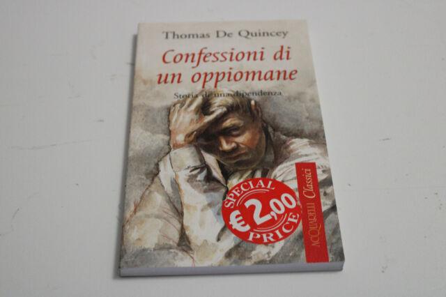 THOMAS DE QUINCEY - CONFESSIONI DI UN OPPIOMANE - ACQUARELLI