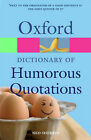 Oxford Dictionary of Humorous Quotations by Oxford University Press (Paperback, 2008)