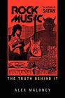 Rock Music: The Citadel of Satan by Alex Maloney (Paperback / softback, 2011)