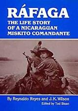 Rafaga: The Life Story of a Nicaraguan Miskito Comandante-ExLibrary
