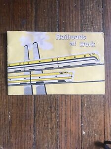 1958-034-Railroads-at-Work-034-Booklet-A-Picture-Book-of-The-American-RailRoads