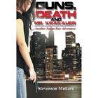 Guns, Death and Mr. Krakauer by Stevenson Mukoro (Paperback / softback, 2014)