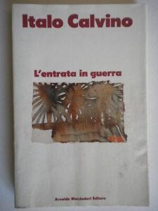 L-entrata-in-guerra-calvino-italo-Mondadori-libri-di-prima-edizione-romanzo-60