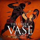 The Greek Vase: Art of the Storyteller by John H. Oakley (Hardback, 2013)