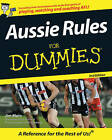 Aussie Rules for Dummies by Jim Main (Paperback, 2008)