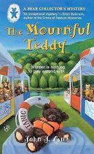 Good, The Mournful Teddy (Bear Collector's Mysteries), Lamb, John J., Book