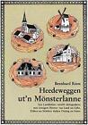 Heedeweggen ut'n Mönsterlanne von Bernhard Riese (1989, Gebundene Ausgabe)
