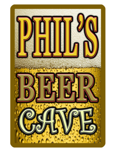 PERSONALIZED BEER CAVE SIGN DURABLE ALUMINUM NO RUST FULL COLOR CUSTOM SIGN #313