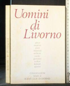 UOMINI DI LIVORNO. AA.VV. Belforte Grafica.