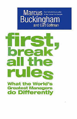 1 of 1 - USED (LN) First, Break All The Rules by Marcus Buckingham and Curt Coffman