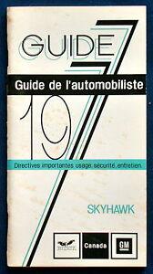 CoopéRative Owner's Manual Manuel Mode D'emploi 1977 Buick Skyhawk (cdn)-ung 1977 Buick Skyhawk (cdn) Fr-fr Afficher Le Titre D'origine