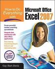 How to Do Everything with Microsoft Office Excel 2007 by Guy Hart-Davis (Paperback, 2006)