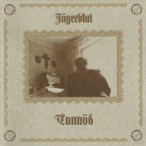 JAGERBLUT-Tannoed-CD-Sturmpercht-Waldteufel-Allerseelen-Blood-Axis-Death-in-June