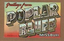 Large Letter Greetings from POPLAR BLUFF,MO Missouri circa 1946