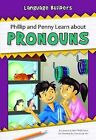 Phillip and Penny Learn about Pronouns by Joanna Jarc Robinson (Paperback / softback, 2015)